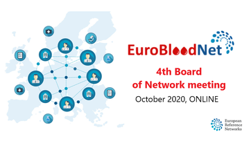 4th ERN-EuroBloodNet Board of Network meeting took place 22nd of October with more than 120 participants! Check out the presentations of the meeting!
