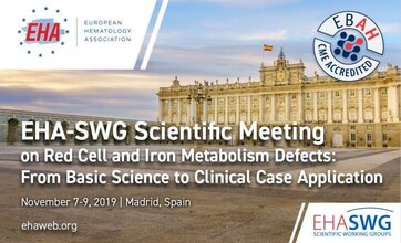 "EHA-SWG Scientific Meeting on Red Cell and Iron Metabolism Defects: ""From basic science to clinical case application"" will take place next 7-9 November in Madrid"