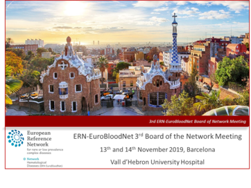 The ERN-EuroBloodNet 3rd Board of the Network meeting will take place next 13 and 14 November in Barcelona! Register now!