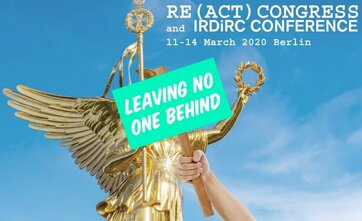 RE(ACT) Congress and IRDiRC Conference 2020 will be held Berlin, Germany 11-14 March