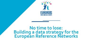 "EURORDIS publishes ""No time to lose: Building a data strategy for the European Reference Networks"""